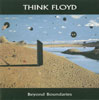 Think Floyd - Beyond Boundaries